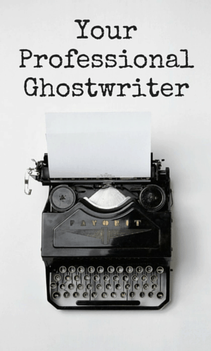 Your Professional Ghostwriter