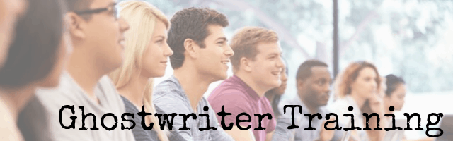 Ghostwriter Training / How to Become a Ghostwriter / Ghostwriter School